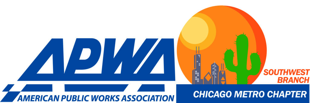 American Public Works Association Chicago Metro Chapter Southwest Branch